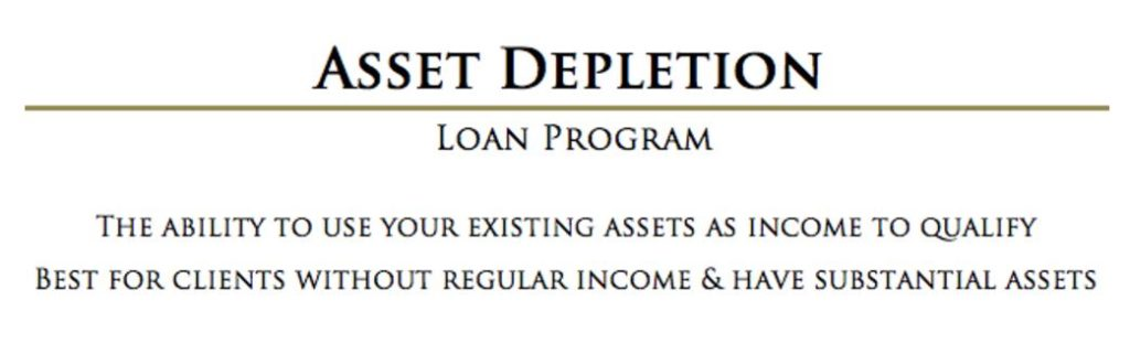 Asset Depletion Mortgage